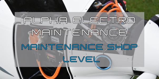 ALPHA Electro maintenance course - MAINTENANCE SHOP level