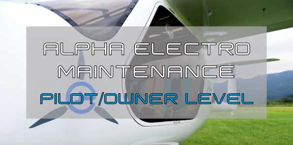ALPHA Electro maintenance course - PILOT/OWNER level